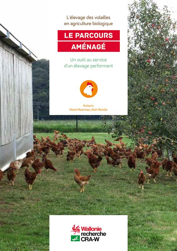 L'élevage des volailles en agriculture biologique - LE PARCOURS AMÉNAGÉ
